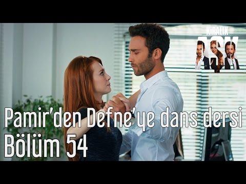 Kiralık Aşk 54. Bölüm - Pamir'den Defne'ye Dans Dersi
