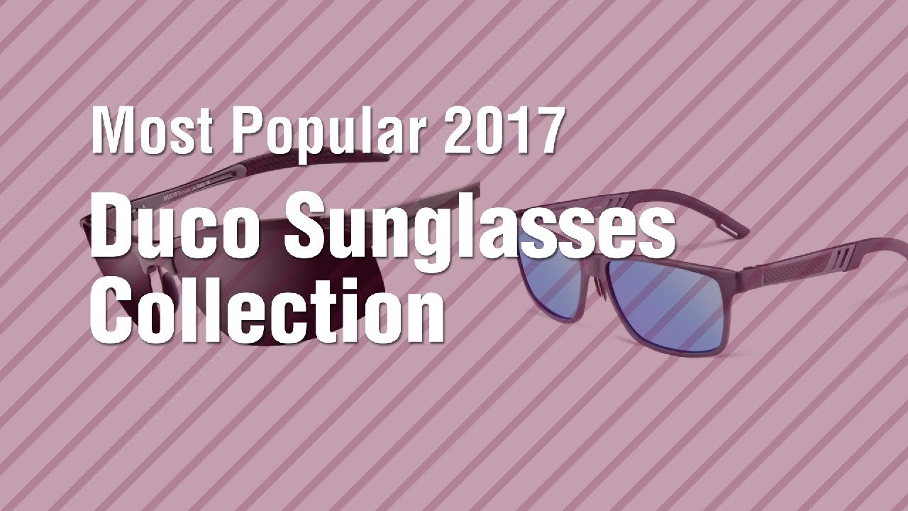 84261052a6 Duco Sunglasses Collection    Most Popular 2017 - YouTube