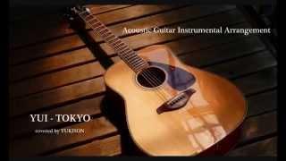 YUI   TOKYO Acoustic Guitar Instrumental