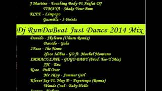 Dj RunDaBeat Just Dance September 2014 Afro Naija mix