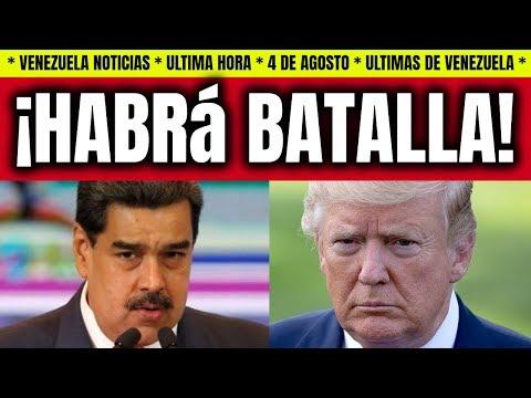 NOTICIAS DE HOY EN VENEZUELA! MADURO ADVIERTE A TRUMP POR BLOQUEO VENEZUELA HOY 4 AGOSTO