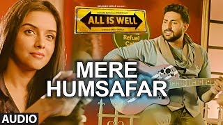 Baixar Mere Humsafar-  All Is Well- Abhishek Bachan- Better Version