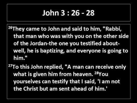 John 3:26 to 28 (3:26, 3:27, 3:28)