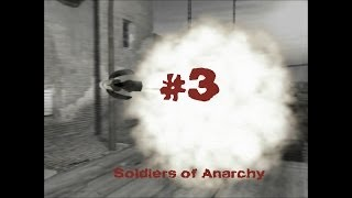 Soldiers of Anarchy - Gameplay #3