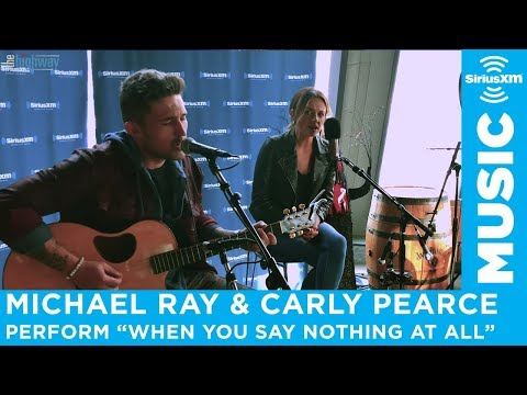 "Carly Pearce & Michael Ray - ""When You Say Nothing At All"""