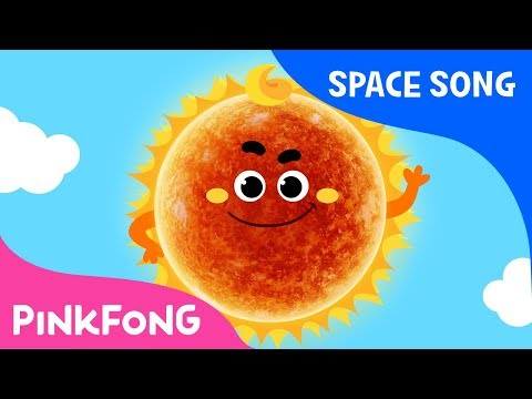 Sun | Space Song | Pinkfong Songs for Children