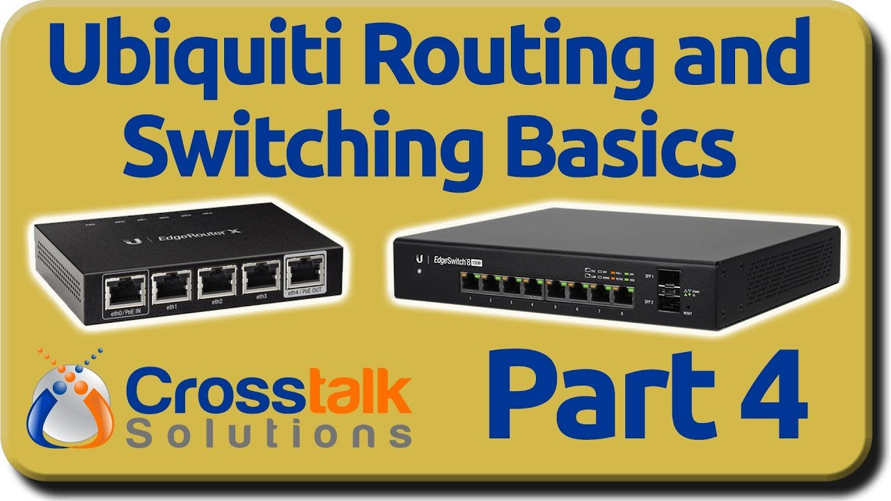 Ubiquiti Routing and Switching Basics - Part 4 - VLANs