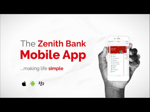 Making Life Simple - Zenith Mobile Banking App