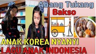 [COVER] ANAK KOREA COVER LAGU ANAK INDONESIA  ' ABANG TUKANG BAKSO'