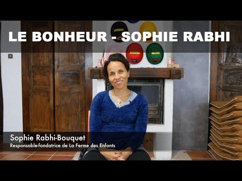 Le bonheur par Sophie Rabhi | Bonheur du monde