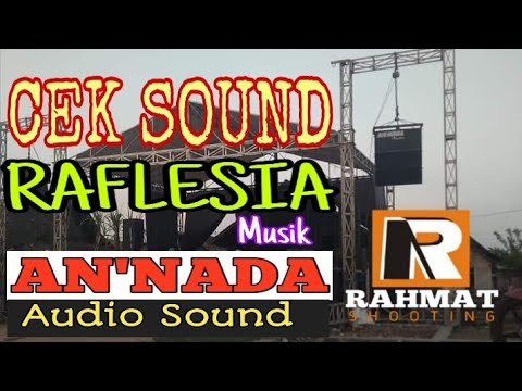 cek-sound-_-an'nada-audio-_-raflesia-musik