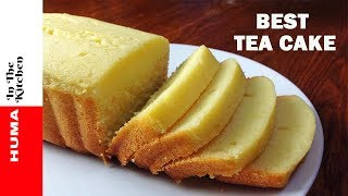 Soft Buttery Tea Cake Recipe Without Oven - Tea Time Recipe by (HUMA IN THE KITCHEN)