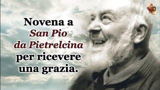 Novena a San Pio da Pietrelcina per ricevere una grazia