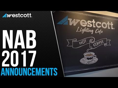 Westcott NAB 2017 Announcements