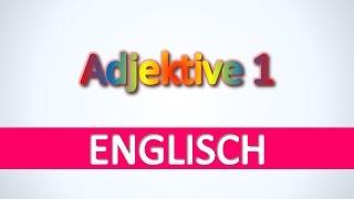 Englisch | Adjektive 1 - Englisch Vokabeln für Anfänger effektiv und schnell lernen