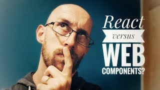 React vs Web Components?