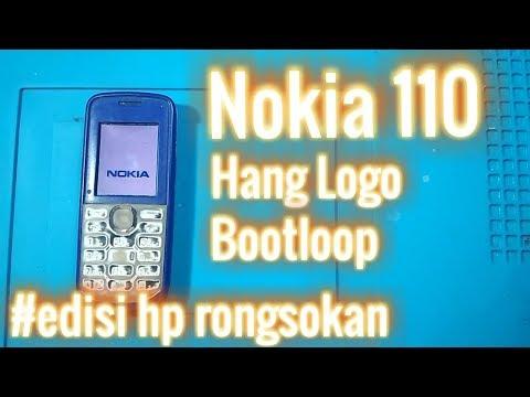 Nokia 110 hang logo (bootloop) #edisi hp rongsokan