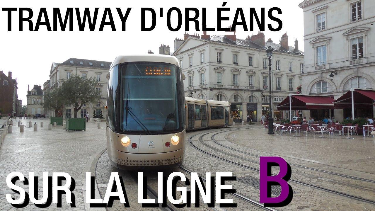 Tramway d orl ans sur la ligne b du r seau tao youtube - Horaire tram orleans ligne a ...