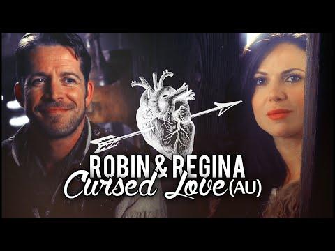 ►Robin & Regina   Cursed Love (AU)
