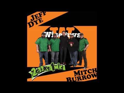 2g33ks1mic   Jeff Dye and Mitch Burrow   Episode 1