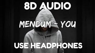 8D Audio Mendum - You (feat. Brenton Mattheus) [NCS Release] Copyright free Music