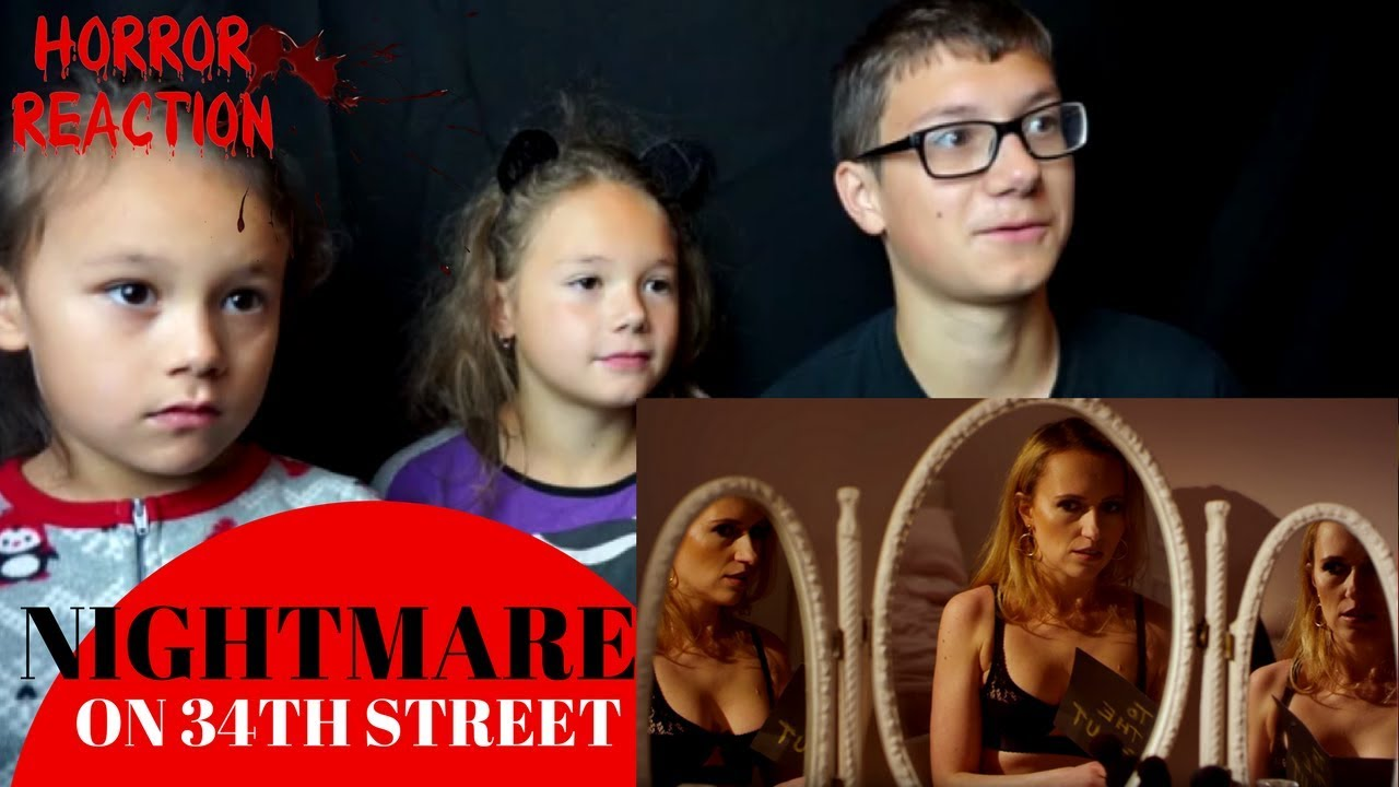 Nightmare on 34th Street Reaction!!!