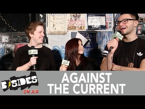 B-Sides On-Air: Interview - Against The Current Talk Tinder, Debut Album
