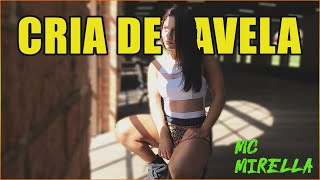 MC Mirella - part .DJ Gabriel do Borel - Cria de Favela / Morena Souza