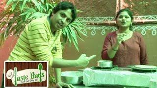 Taste Buds    Aahaar Kuteer, Begumpet    Episode 10