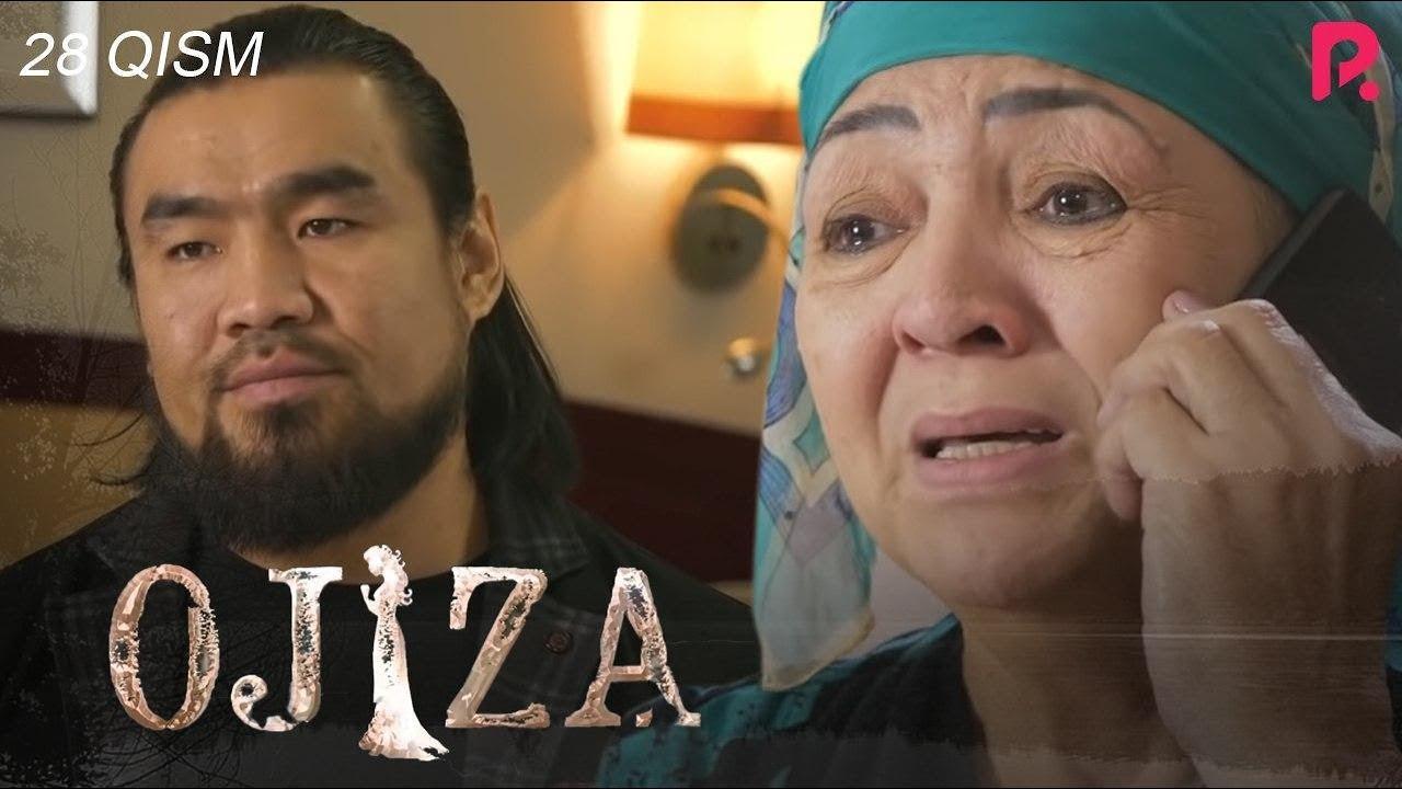Ojiza (o'zbek serial) | Ожиза (узбек сериал) 28-qism