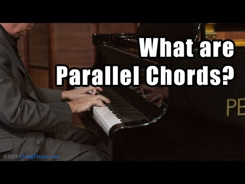 What are Parallel Chords? Piano Pieces that use Parallel Chords - Piano Questions