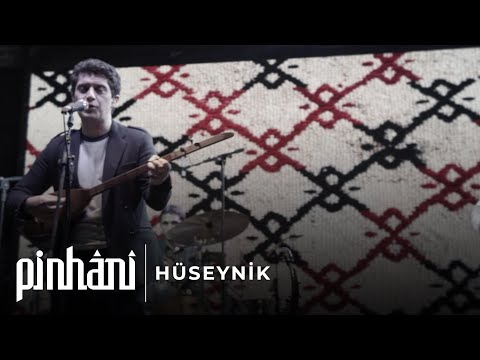 Pinhani - Hüseynik