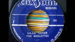The Soulettes - La La Lover