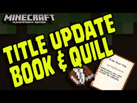 Minecraft PS3, PS4, Xbox - Title Update - BOOK AND QUILL & Adventure Servers?