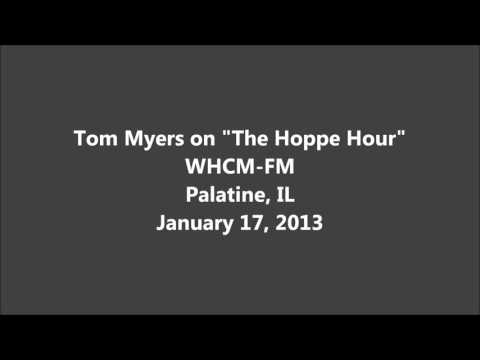 Tom Myers Hoppe Hour Interview 2013