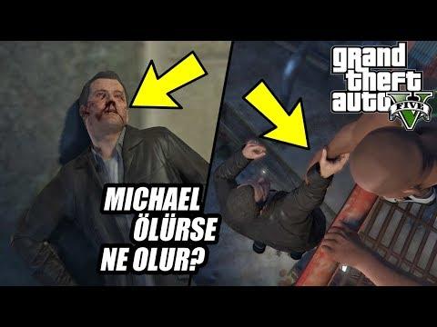 GTA 5 MICHAEL ÖLÜRSE SENARYODA NE OLUR ?