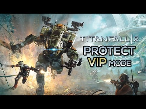 Protect the VIP! - TitanFall2 Funny Moments #16