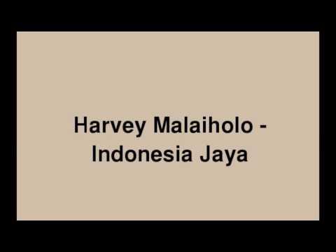 Harvey Malaiholo - Indonesia Jaya