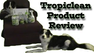 Tropiclean Product Review - Dog Training