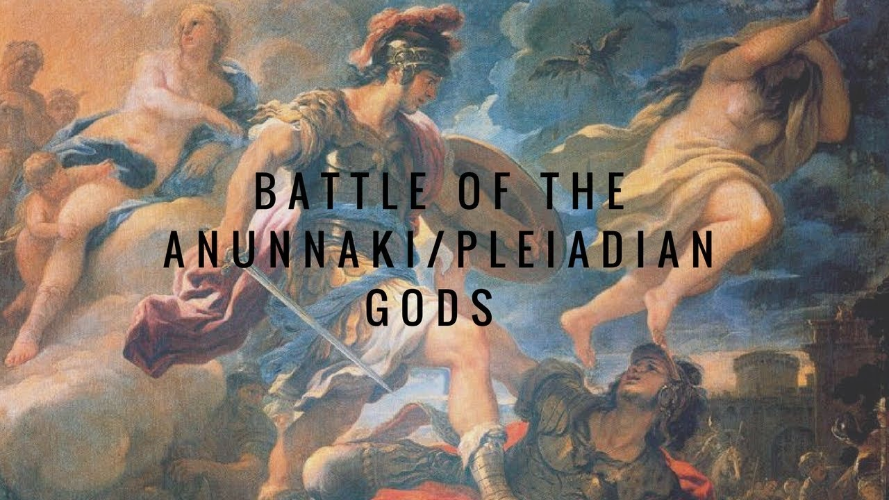 Battle of The Anunnaki/Pleiadian Gods (Updated Version)