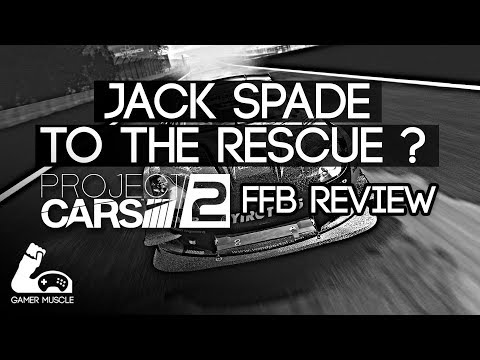 PROJECT CARS 2 - FFB REVIEW AND JACK SPADE FFB SEETINGS + [DOWNLOAD LINK]