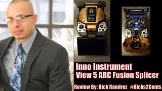 Inno View 5 ARC Fusion Splicer Review