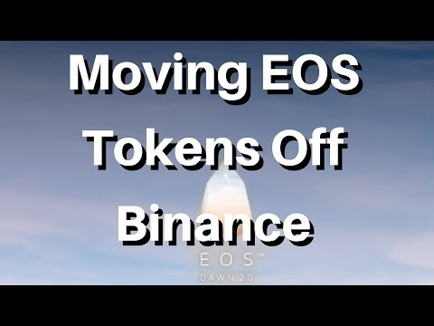 Moving EOS Tokens off Binance