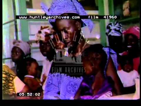 Senegal mid 1970's.  Medical centre for women and children mid 1970's.  Film 41960