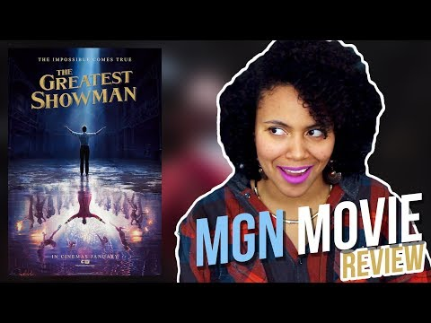 The Greatest Showman (2017)   MGN Movie Review