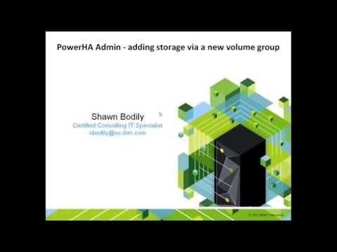 PowerHA Admin - Adding a new volume group