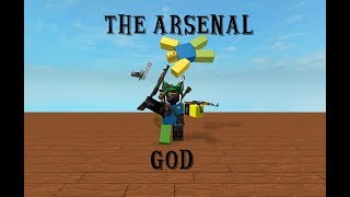 The Arsenal God! | Roblox