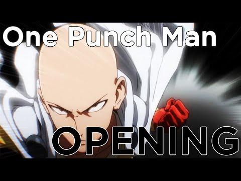 One Punch Man - Opening | THE HERO !! ~Okoreru Kobushi ni Hi wo Tsukero