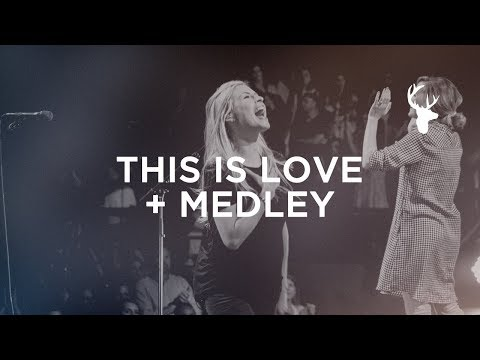 This is Love + Medley - Jenn Johnson | Bethel Music Worship