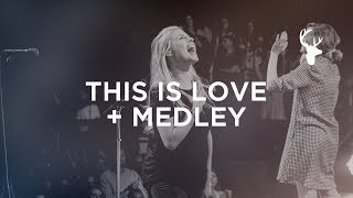 This is Love + Medley - Jenn Johnson | Bethel Music Worship